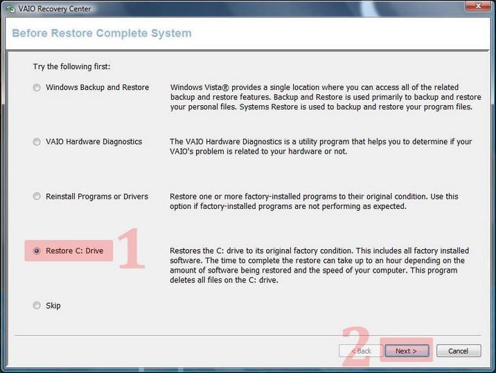 """Wählen Sie """"Restore C Drive"""" und """"Start Recovery Process"""", um den Vaio-Laptop zu formatieren"""