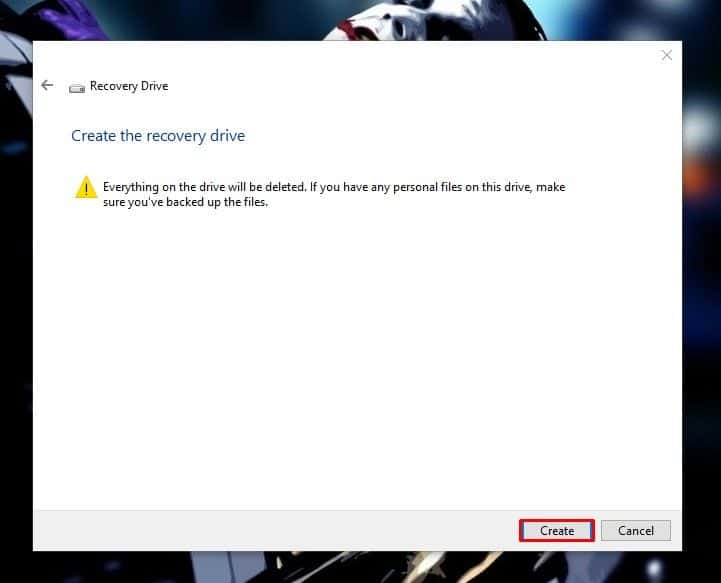 "Click on ""Create"" to use the device as a recovery drive"